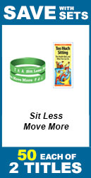 Sit Less Move More Set of 2; 100 total
