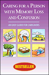 Caring for a Person with Memory Loss and Confusion (Book)