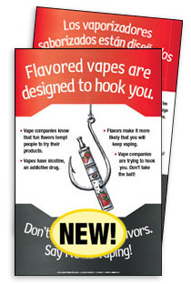 Flavored Vapes Are Designed to Hook You (English & Spanish Giveaway Poster)