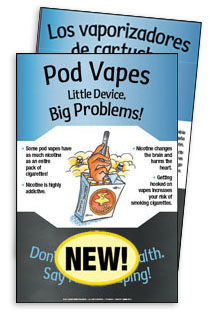 Pod Vapes: Little Device, Big Problems!  (English & Spanish Giveaway Poster)