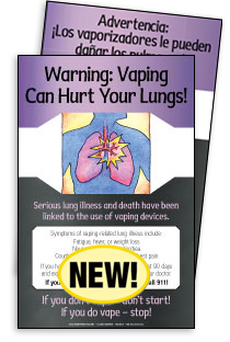 Warning: Vaping Can Hurt Your Lungs! (English & Spanish Giveaway Poster)