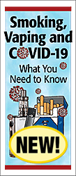 Smoking, Vaping and COVID-19: What You Need to Know